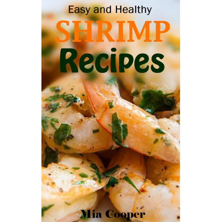 Shrimp Recipes - eBook (Garlic Shrimp Recipe)