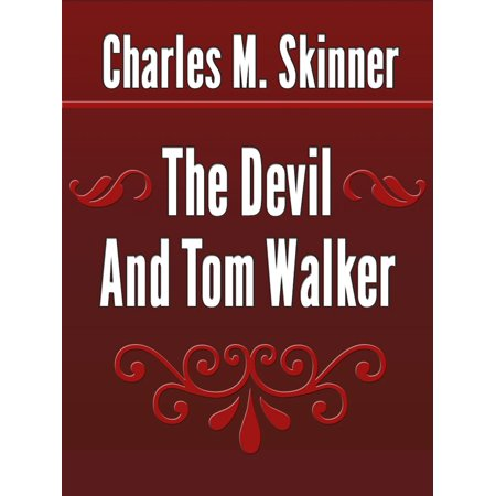 The Devil And Tom Walker - eBook (The Devil And Tom Walker Discussion Questions)