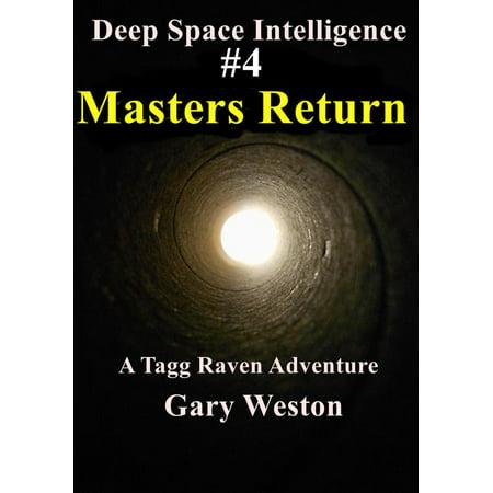 Deep Space Intelligence : Masters Return - - 24 Deep Return