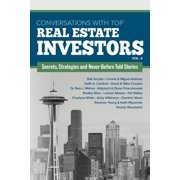 Conversations with Top Real Estate Investors Vol. 4