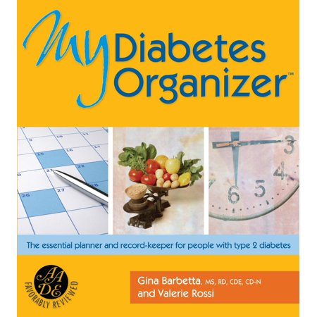 My Diabetes Organizer : The Essential Planner and Record-Keeper to Manage Your Type 2 (Types Of Graphic Organizers And Their Uses)