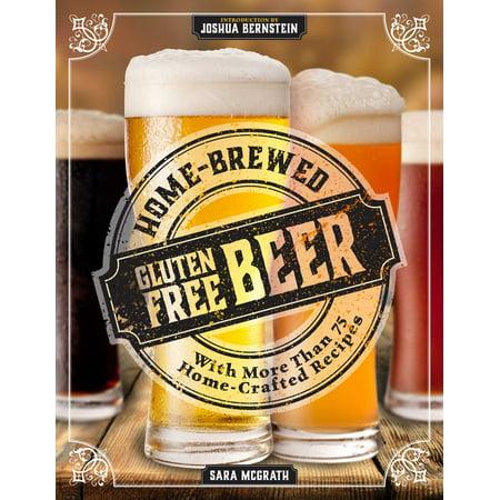 Home-Brewed Gluten-Free Beer : Make More Than 75 Craft Beer Recipes](Oktoberfest Beer Recipes)