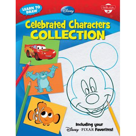 Learn to Draw Disney Celebrated Characters Collection : Including Your Disney*pixar (Best Disney Characters List)