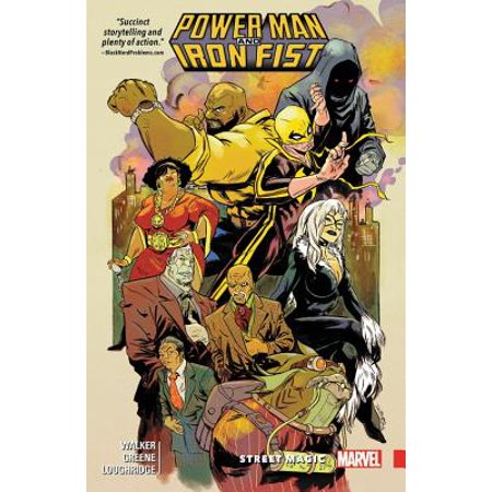 Power Man and Iron Fist Vol. 3 : Street Magic