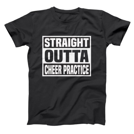 Straight Outta Cheer Practice Basic Men's - Teen Cheer