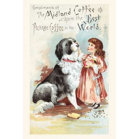 Victorian trade card for The Midland Coffee The best package coffee in the world  The cards shows a little girls petting a large dog Poster Print by (Best Monitors For Trade Shows)