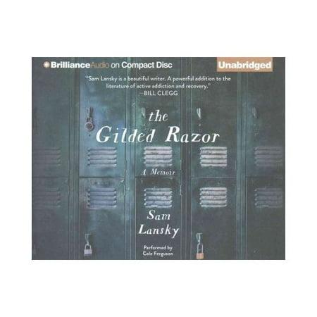 The Gilded Razor- A Memoir