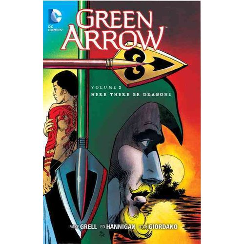 Green Arrow 2: Here There Be Dragons