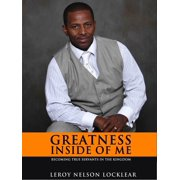 Greatness Inside of Me: Becoming True Servants In The Kingdom - eBook
