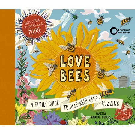 Love Bees : A family guide to help keep bees buzzing - With games, stickers and more](Bee Buzzing)
