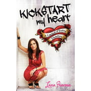 Kickstart My Heart : A Carnival of Dating Disasters