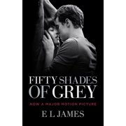 Fifty Shades of Grey: Fifty Shades of Grey (Movie Tie-In Edition) : Book One of the Fifty Shades Trilogy (Series #1) (Paperback)