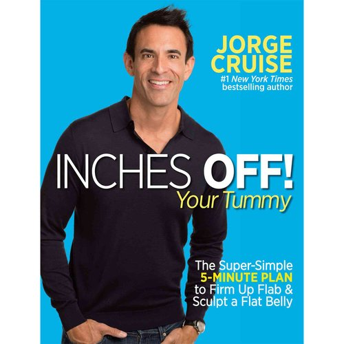 Inches Off!: Your Tummy: The Super-Simple 5-Minute Plan to Firm Up Flab & Sculpt a Flat Belly