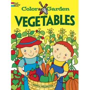 Dover Coloring Books: Color & Garden Vegetables (Paperback)