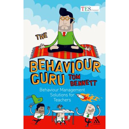The Behaviour Guru  Behaviour Management Solutions For Teachers