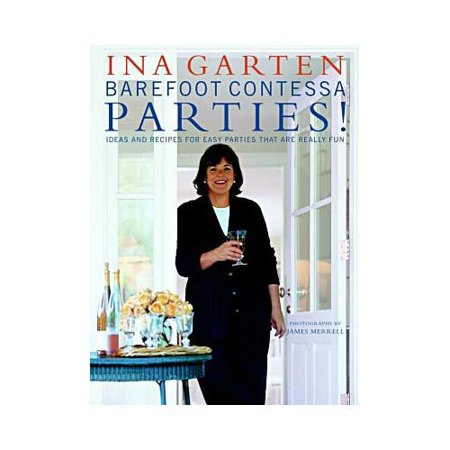Barefoot Contessa Parties   Ideas And Recipes For Parties That Are Really Fun