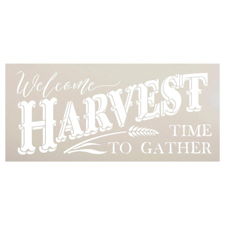 Welcome Harvest - Time to Gather Stencil with Wheat by StudioR12 Reusable Word Template for Painting on Wood DIY Home Decor Thanksgiving Signs Fall Autumn Mixed Media Select Size (20