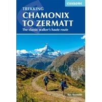 Chamonix to Zermatt : The Classic Walker's Haute Route (Edition 6) (Paperback)