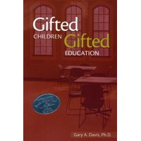 Gifted Children and Gifted Education: A Handbook for Teachers and Parents (Paperback)