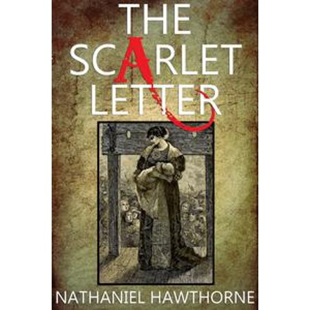 The Scarlet Letter: With 12 Illustrations and a Free Audio Link. - - Letter Links