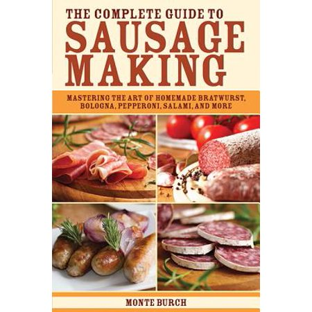 - The Complete Guide to Sausage Making (Paperback)