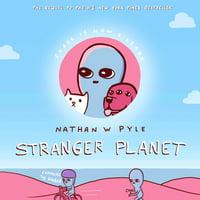 Strange Planet: Stranger Planet (Hardcover)