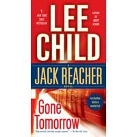 Gone Tomorrow : A Jack Reacher Novel