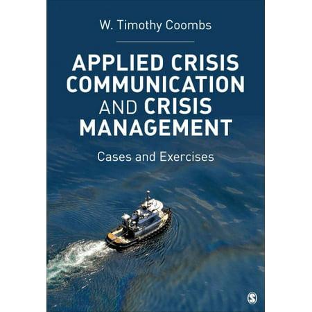 Applied Crisis Communication And Crisis Management