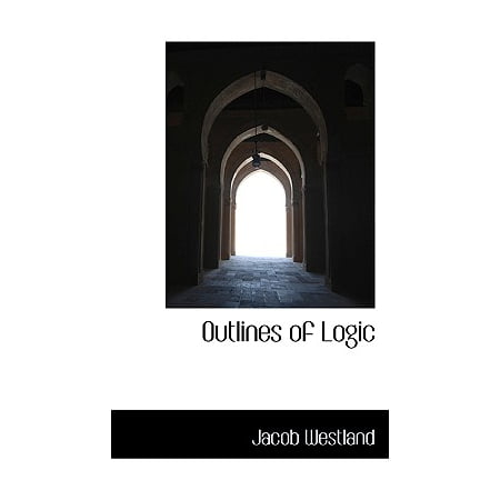 Outlines of Logic