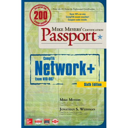 Mike Meyers' Comptia Network+ Certification Passport, Sixth Edition (Exam (Myer Geelong)