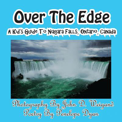Over the Edge, a Kid's Guide to Niagara Falls, Ontario, (Stores In Niagara Falls Ontario)