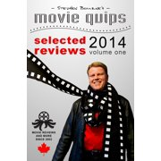 Stephen Bourne's Movie Quips, Selected Reviews 2014, Volume One - eBook