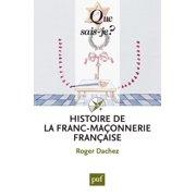 Histoire de la franc-maçonnerie française - eBook