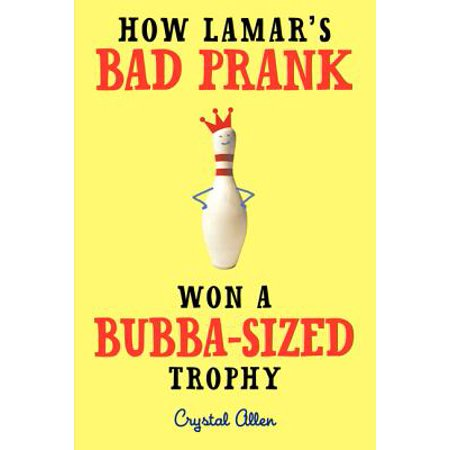 How Lamar's Bad Prank Won a Bubba-Sized Trophy - Common Halloween Pranks