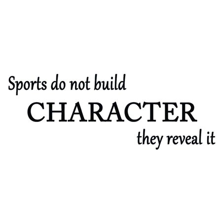 VWAQ Sports Do Not Build Character they Reveal it, Inspirational Wall Art Quote Motivational Vinyl Decal Decor](Minion Character Quotes)