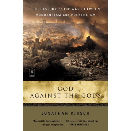 God Against the Gods : The History of the War Between Monotheism and Polytheism](God Against Halloween)
