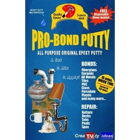 Pro Bond Epoxy Putty