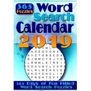 Word Search Calendar 2019: Word Search a Day - 365 Word Search Puzzles for Your Entertainment! (Paperback)