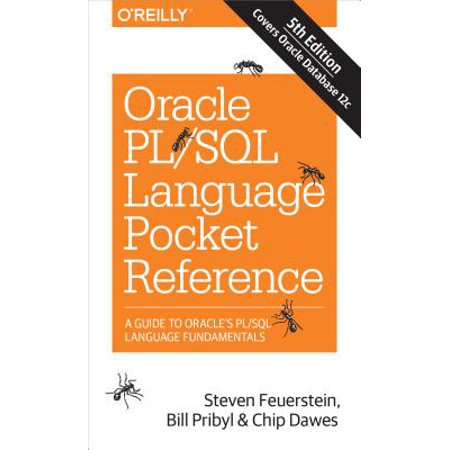 Oracle Pl/SQL Language Pocket Reference : A Guide to Oracle's Pl/SQL Language