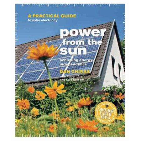Power From The Sun  Achieving Energy Independence