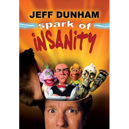 Jeff Dunham: Spark of Insanity (DVD) (Best Of Jeff Stryker)