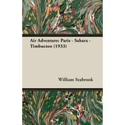 Air Adventure : Paris - Sahara - Timbuctoo (1933)