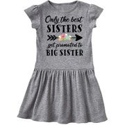 Only the Best Sisters Get Promoted to Big Sister Toddler Dress
