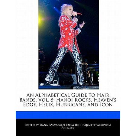 An Alphabetical Guide to Hair Bands, Vol. 8 : Hanoi Rocks, Heaven