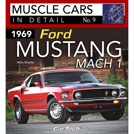 1969 Ford 302 - 1969 Ford Mustang Mach 1: Muscle Cars in Detail No. 9