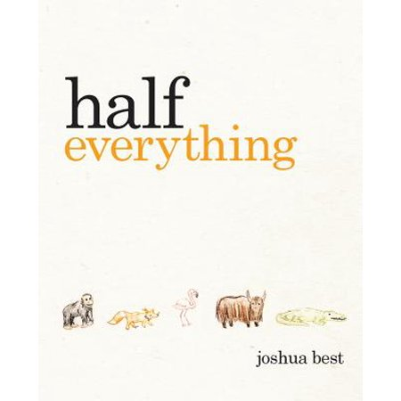 Half Everything : The Curious Tale of a Creative