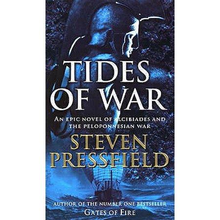 Tides of War : A Novel of Alcibiades and the Peloponnesian War. Steven