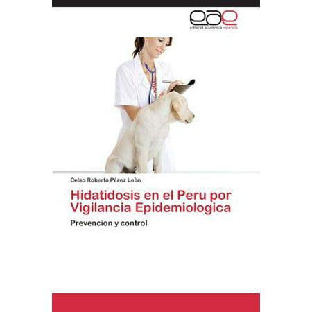 Hidatidosis En El Peru Por Vigilancia Epidemiologica