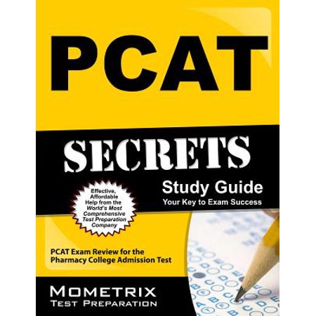 PCAT Secrets Study Guide : PCAT Exam Review for the Pharmacy College Admission