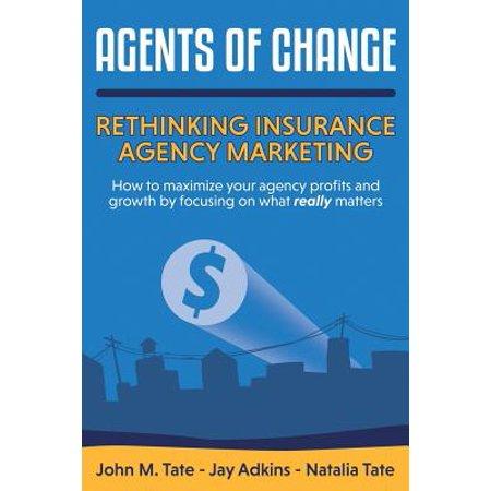 Agents of Change : Rethinking Insurance Agency